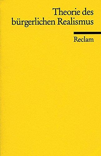 Theorie des bürgerlichen Realismus (Reclams Universal-Bibliothek)