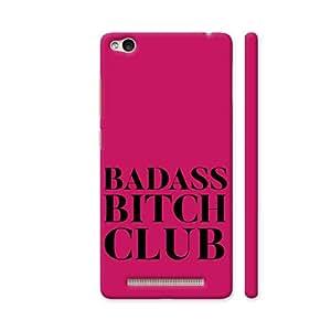 Colorpur Badass Bitch Club Artwork On Xiaomi Redmi 3S Cover (Designer Mobile Back Case) | Artist: Nehal