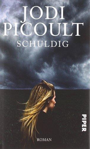 Buchseite und Rezensionen zu 'Schuldig: Roman' von Jodi Picoult