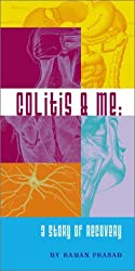 Colitis & Me: A Story of Recovery by Raman Prasad (2003-03-02)