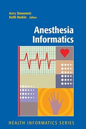 Anesthesia Informatics (Health Informatics) (2010-06-17)
