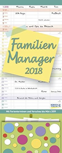 Familien Manager 2018: Familienplaner, 4 große Spalten. Familienkalender mit Ferienterminen, extra Spalte, Vorschau für 2019, Stifthalter und Zetteltasche. Format: 19 x 47 cm (Kalender-wand Organizer)