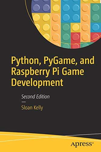 Python, PyGame, and Raspberry Pi Game Development