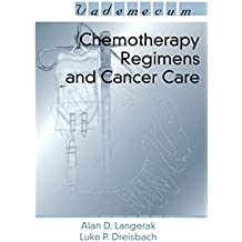 Chemotherapy Regimens and Cancer Care (Vademecum) (English Edition)