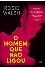 O Homem Que Não Ligou (Portuguese Edition) Kindle Edition
