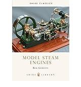 (Model Steam Engines) By Bob Gordon (Author) Paperback on (Jun , 2010)