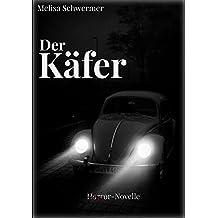 Der Käfer: Eine Horror-Novelle