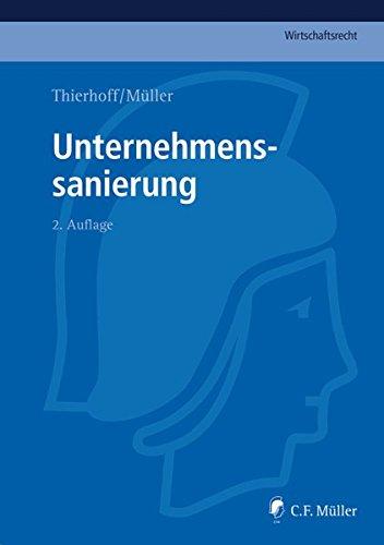 Unternehmenssanierung (C.F. Müller Wirtschaftsrecht)