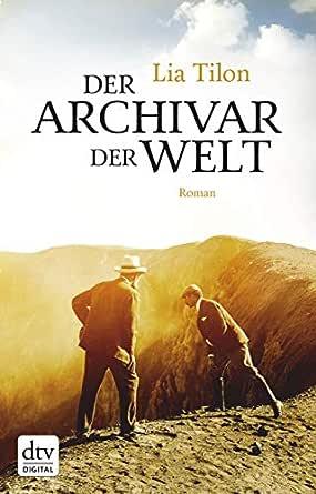 Der Archivar der Welt: Roman eBook: Tilon, Lia, Faure, Ulrich ...