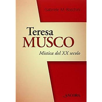 Teresa Musco. Mistica Crocifissa Col Crocifisso