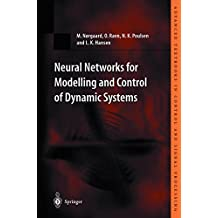 Neural Networks for Modelling and Control of Dynamic Systems: A Practitioner's Handbook (Advanced Textbooks in Control and Signal Processing)