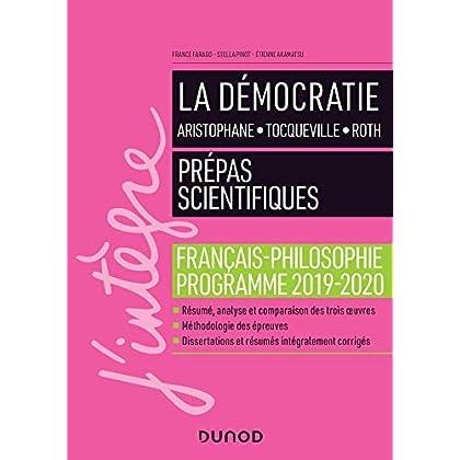 La Démocratie - Prépas scientifiques - Programme français-philosophie 2019-2020: Manuel
