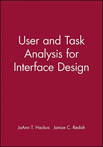 User and Task Analysis for Interface Design (Wiley computer publishing)