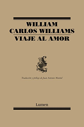 Viaje al amor/ Journey to Love par WILLIAM CARLOS WILLIAMS