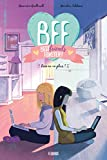 Best Friend Livres - BFF Best Friends Forever !, Tome 4 : Review