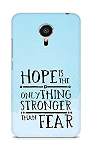 AMEZ hope is the only thing stronger than fear Back Cover For Meizu MX5