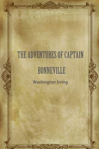 THE ADVENTURES OF CAPTAIN BONNEVILLE (English Edition)