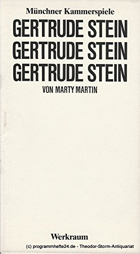 Programmheft Gertrude Stein von Marty Martin. Premiere 21. Januar 1984 Werkraum (Zimmermann Kostüme)