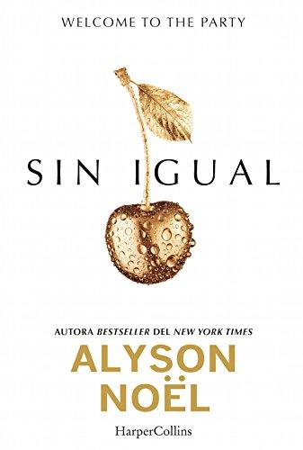 Sin igual (Young Adult) por Alyson Noel