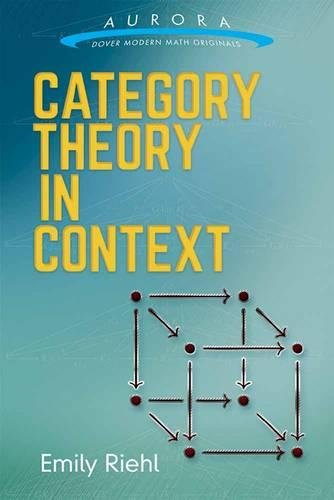 Category Theory in Context (Dover Modern Math Originals) por Emily Riehl
