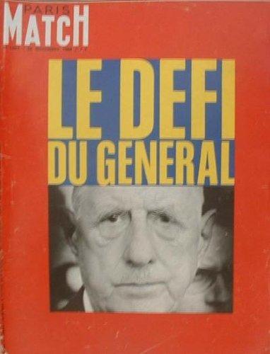 PARIS MATCH - LE DEFI DU GENERAL - 1021