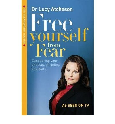 [(Free Yourself from Fear: Conquering Yo...