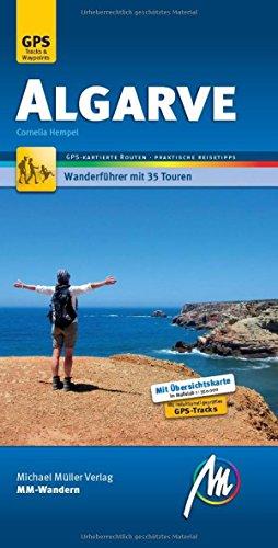 Algarve MM-Wandern Wanderführer Michael Müller Verlag.: Wanderführer mit GPS-kartierten Wanderungen.