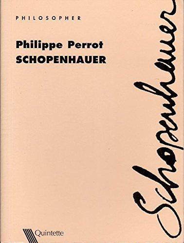 Schopenhauer par Philippe Perrot
