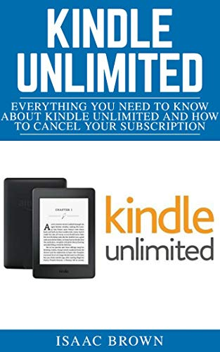 Kindle Unlimited: Everything you need to Known about Kindle ...