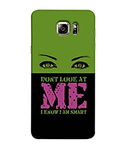 Samsung Galaxy S6 G920I, Samsung Galaxy S6 G9200 G9208 G9208/Ss G9209 G920A G920F G920Fd G920S G920T Back Cover Don'T Look At Me I Know I Am Smart Design From FUSON