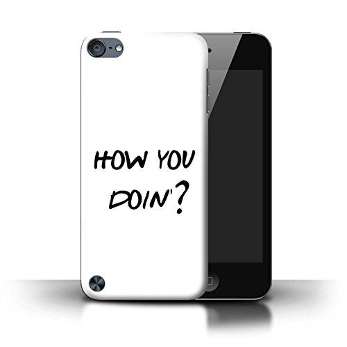Stuff4® Hülle/Case für Apple iPod Touch 5 / How You Doin'? Muster/Komisch Sitcom TV Parodie Kollektion Apple-ipod-serie