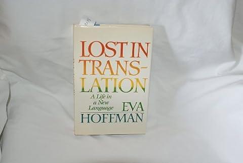 Hoffman EVA : Lost in Translation (Hbk) by Eva Hoffman (1989-01-30)