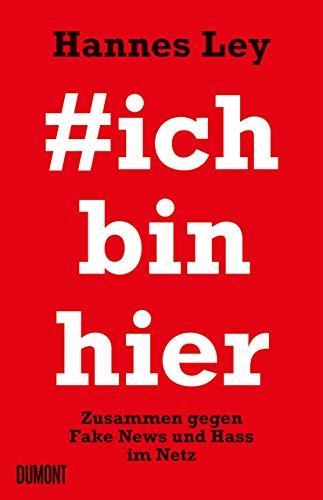 #ichbinhier: Zusammen gegen Fake News und Hass im Netz