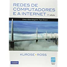 Redes de Computadores e a Internet (Em Portuguese do Brasil)