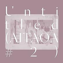 Untitled (Aitaoa #2) [Vinyl LP]