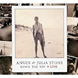 Down the way. Live / Angus & Julia Stone | Stone, Angus & Julia (groupe vocal et instrumental)