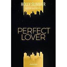 Perfect Lover (Boston Bad Boys Band 3)