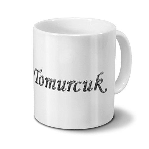 Preisvergleich Produktbild Tasse mit Namen Tomurcuk - Motiv Chrom-Schriftzug - Namenstasse, Kaffeebecher, Mug, Becher, Kaffeetasse - Farbe Weiß