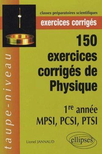 150 Exercices Corriges De Physique 1Ere Annee Mpsi Pcsi Ptsi