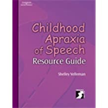 Childhood Apraxia of Speech Resource Guide (Singular Resourse Guide Series)