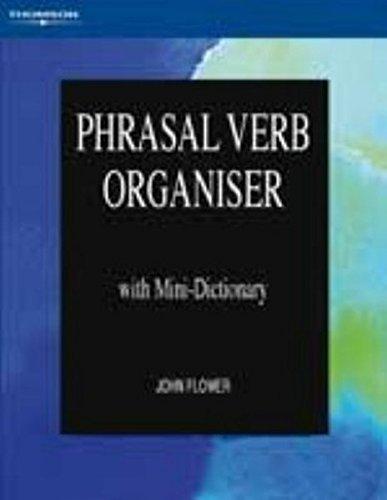 Phrasal Verb Organiser por John Flower