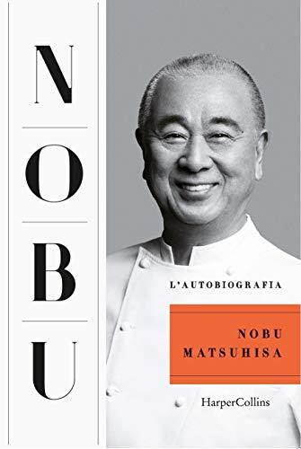 Nobu. L'autobiografia