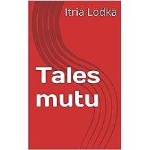 Tales mutu (Corsican Edition)