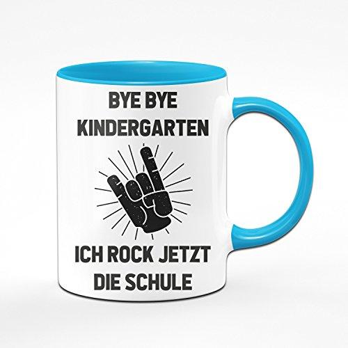 Tasse zur Einschulung - Bye Bye Kindergarten Ich rock jetzt die Schule - Geschenke zur Einschulung - Originelle Geschenke zum Schulanfang für die Schultüte - Einschulungsgeschenke - Farben wählbar (Hellblau)