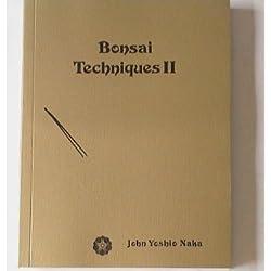 Bonsai Techniques II by John Yoshio Naka (1998-12-01)