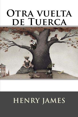 Otra vuelta de Tuerca por Henry James