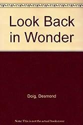 Look Back in Wonder