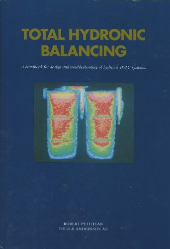 Total hydronic balancing: A handbook for design and troubleshooting of hydronic HVAC systems -