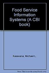 Food Service Information Systems (A CBI book)