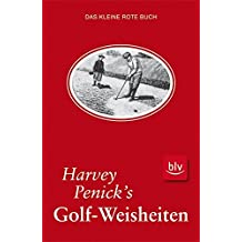 Harvey Penick's Golf-Weisheiten: Das kleine rote Buch